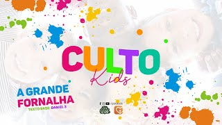 A Grande Fornalha - Culto Kids