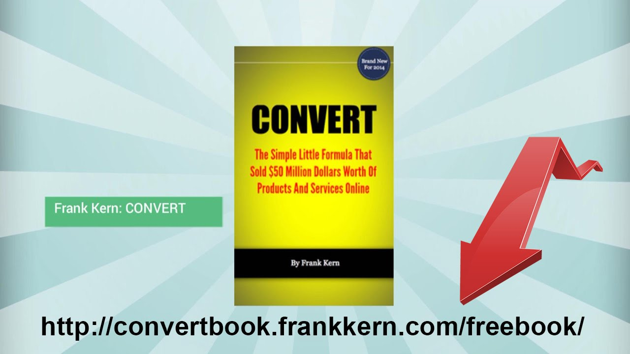 frank kern convert the best internet ad campaigns are the ones frank kern convert the best internet ad campaigns are the ones that sell