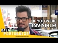 If you were invisible! | Easy Brazilian Portuguese 1