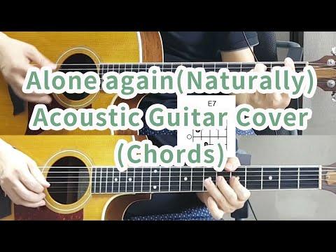 [Gilbert O' Sullivan] Alone Again(Naturally) Chords-Acoustic version
