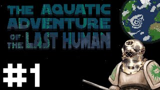 Aquatic Adventure of the Last Human Gameplay - The Worm - Part 1