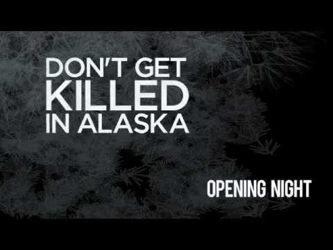 Night  Don't Get Killed in Alaska