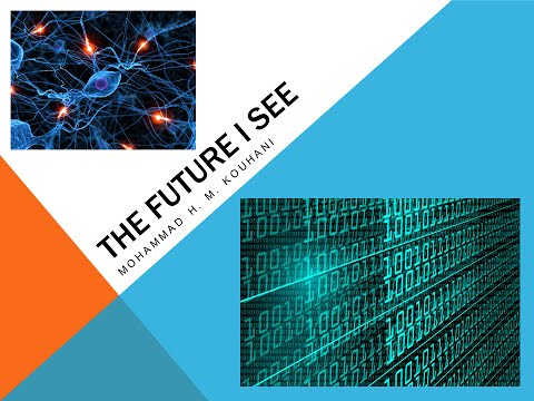 Cyborg technologies - Let's Make The Future -- The Future I See + Q&A -- Mohammad H. M. Kouhani