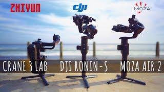 DJI RONIN-S vs MOZA AIR 2 vs CRANE 3 LAB - The Ultimate Gimbal Showdown
