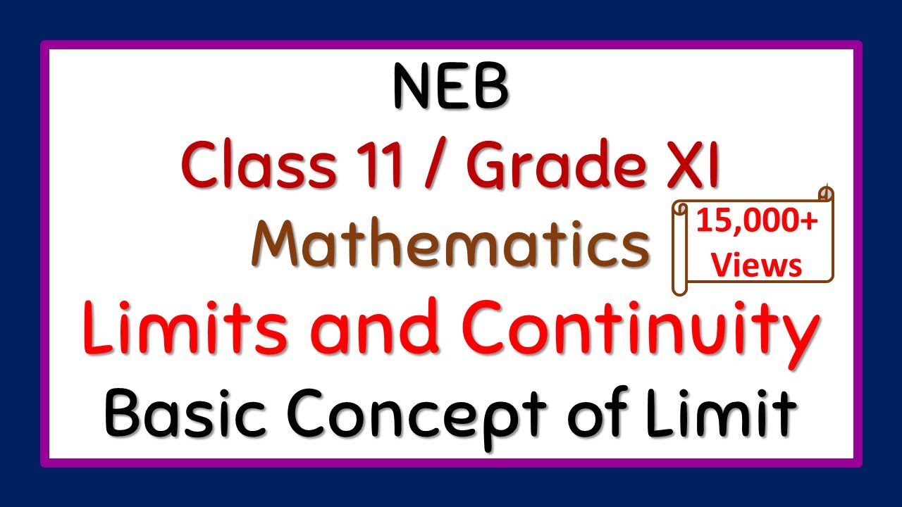 Limits and Continuity NEB (HSEB Solution 2073): Basic Concept Of Limit