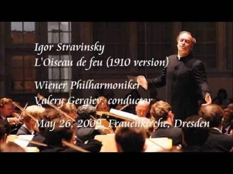 Stravinsky: L'Oiseau de feu (1910 version) - Gergiev / Wiener Philharmoniker