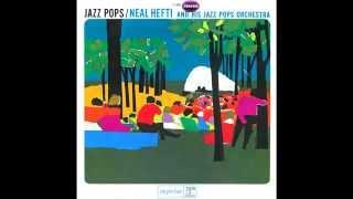 JAZZ POPS / NEAL HEFTI  Side A