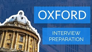 Applying to Oxford: The Interview