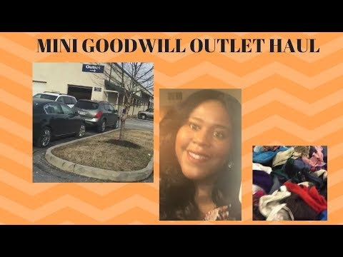 Mini Outlet Haul & Me at my local Goodwill Outlet
