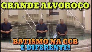 HOUVE UM GRANDE ALVOROÇO NO REBATISMO - NA CCB O BATISMO E DIFERENTE VEJA COMO É!#711