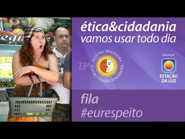 """FILA #EURESPEITO - Campanha """"Ética e Cidadania: Vamos Usar Todo Dia!"""""""