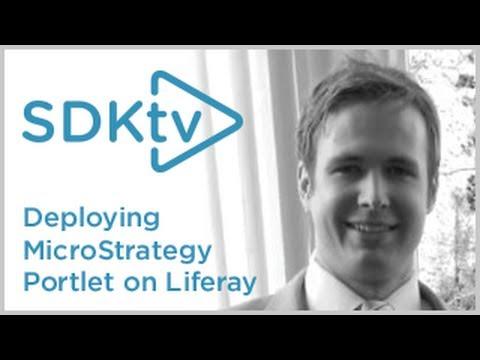 SDK TV: Deploying MicroStrategy Portlet on Liferay