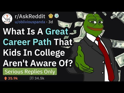 Great Career Paths That Many Don't Know About (r/AskReddit)