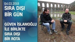 Cüneyt Özdemir, Güven İslamoğlu'yla sıra dışı bir rota yaptı - Sıra Dışı Bir Gün 04.03.2018 Pazar