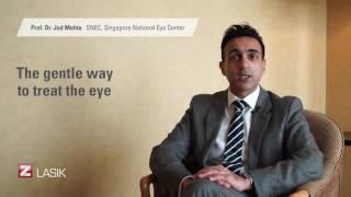 Prof. Jod Mehta talks about Z-Lasik laser vision correction