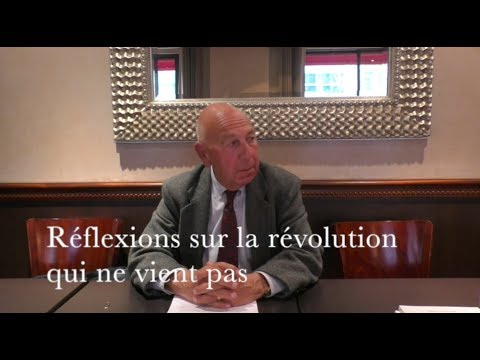 Réflexions sur la révolution qui ne vient pas