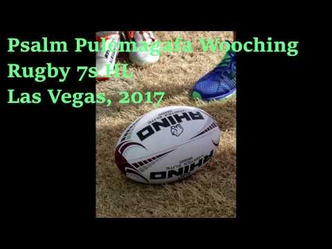 Psalm Pulemagafa Wooching – 2017 Vegas Rugby 7s Tournament HL