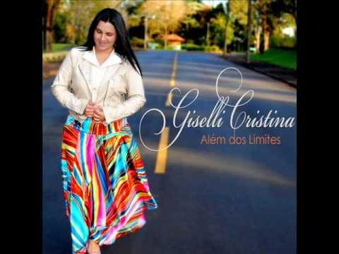 "Giselli Cristina "" Te Amo "" (Cd Além Dos Limites)"