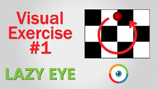 Lazy Eye Exercise #01