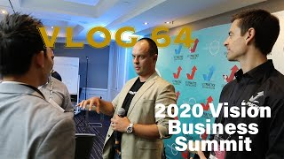 2020 Vision Business Summit | VLOG 64