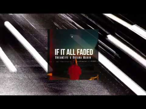 If It All Faded | Hook By Breana Marin | Dream Life | East Coast Type Beat