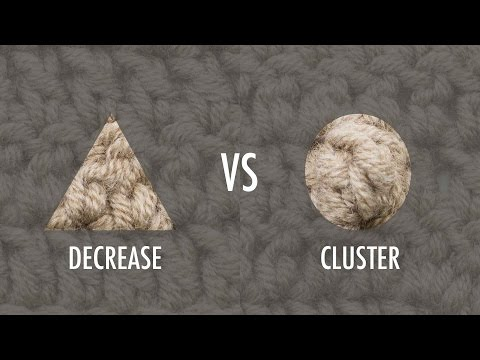 The Difference Between A Cluster And A Decrease :: Crochet Tip #26