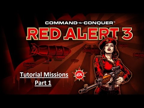 Command & Conquer: Red Alert 3 Tutorial Missions Part 1