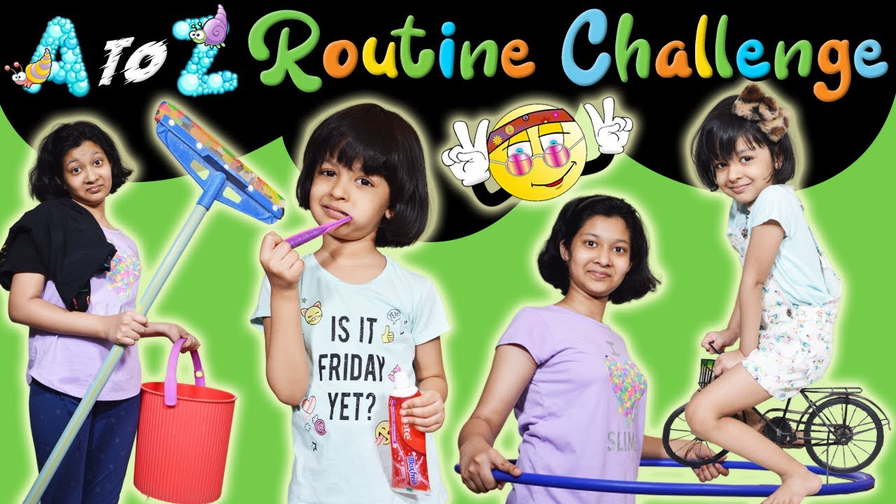 A to Z ROUTINE Challenge | Cute Sisters