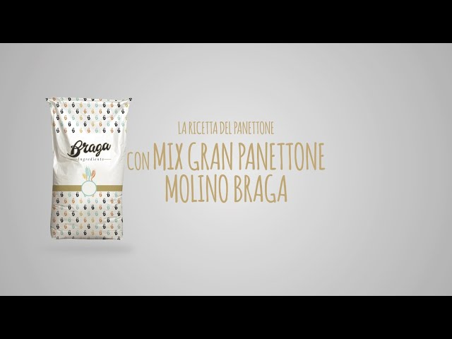 Ricetta Panettone Molino Braga