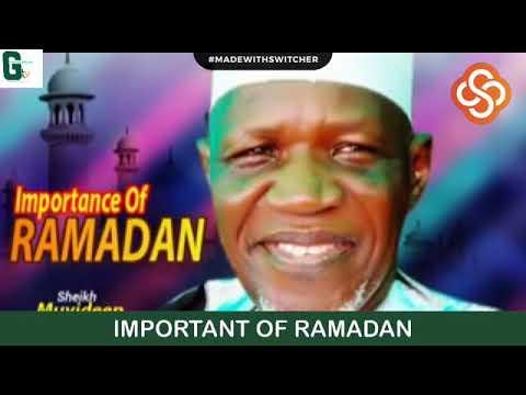 Download IMPORTANCE OF RAMADAN - SHEIKH MUYIDEEN AJANI BELLO