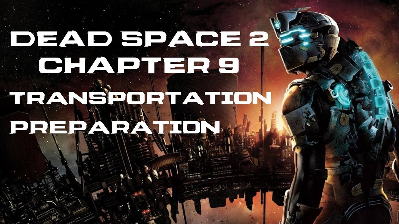 Dead Space/Chapter 7: Into the Void — StrategyWiki, the ...