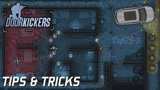Door Kickers (PC) Tips & Tricks