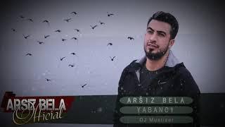 Arsız Bela   Yabancı Ft Dj Mustizar #2018 Resimi