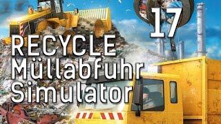 RECYCLE Der Müllabfuhr Simulator #17 Der Kranwagen kommt Abfall Manager deutsch HD 1080
