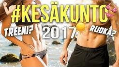 MITEN PÄÄSET KESÄKUNTOON 2017 | TOP 5 VINKIT