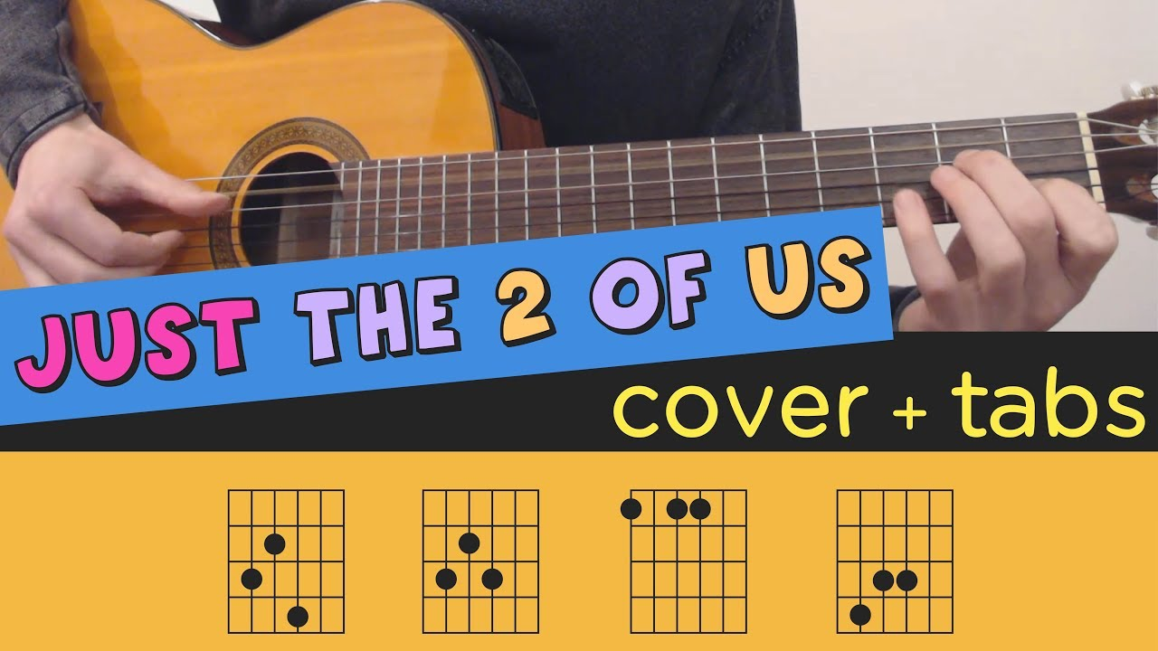 Just The Two Of Us Cover Lesson Fingerstyle Tutorial