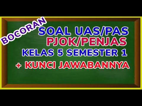 Soal Ulangan PJOK Kelas 5 Semester 1 Dan Kunci Jawaban