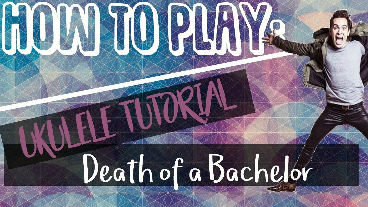 death of a bachelor panic at the disco ukulele tutorial