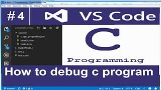 How to debug c program in visual studio code