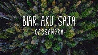 Biar Aku Saja Cassandra