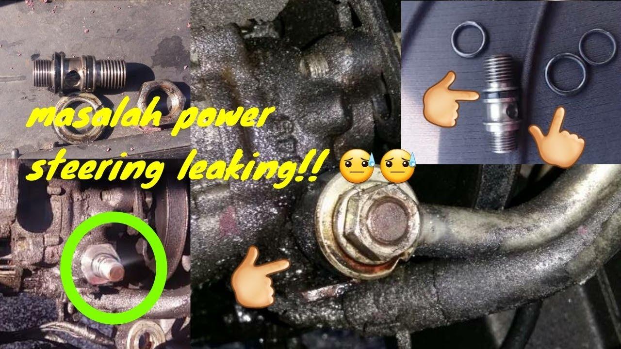 Tutorial Power Steering Leaking Oil Alamak Proton Saga Iswara Automotif By Alan Style