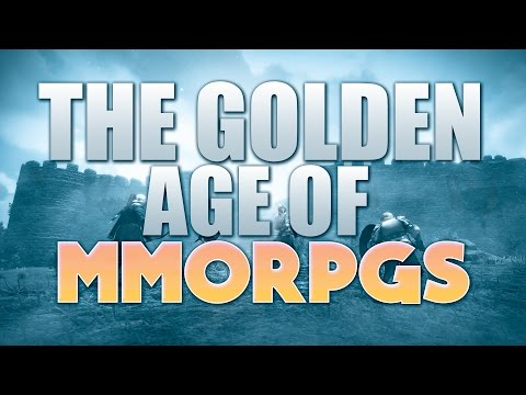The Golden Age Of MMORPG's