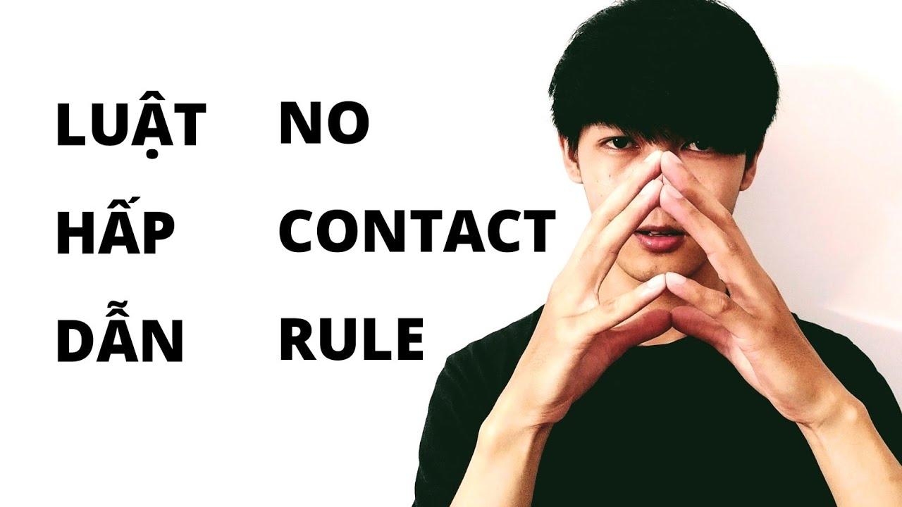 Luật Hấp Dẫn Người Yêu Cũ (phần 3/9) || Thực hành No Contact Rule kết hợp Luật Hấp Dẫn