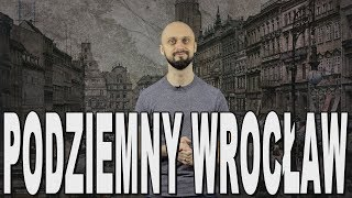 Podziemny Wrocław - ruch oporu w Breslau. Historia Bez Cenzury