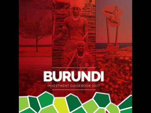 BURUNDI INVESTMENT GUIDEBOOK 2017