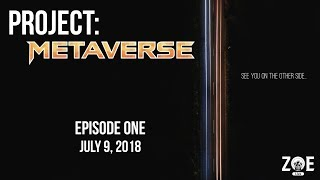 Baixar Project: Metaverse | Episode One With GM Christian Doyle