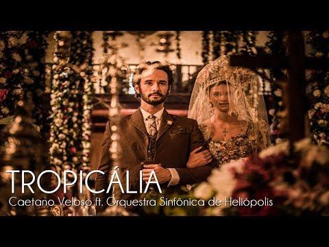 Tropicália - Caetano Veloso ft Orquestra Sinfônica de Heliópolis  Velho Chico TEMA DE ABERTURA