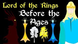 Lord of the Rings: Before the Ages (Complete)