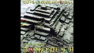 Tribo de Jah - Ruínas da Babilônia (COMPLETO)