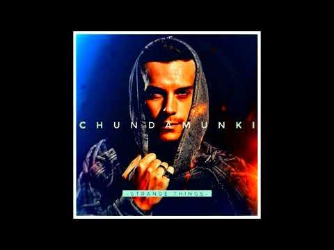 Chunda Munki - Strange Things